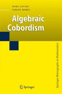Cover Algebraic Cobordism