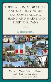 Cover Population, Migration, and Socioeconomic Outcomes among Island and Mainland Puerto Ricans