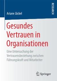 Cover Gesundes Vertrauen in Organisationen