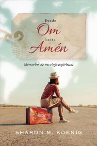 Cover Desde Om hasta Amen