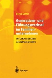 Cover Generations- und Fuhrungswechsel im Familienunternehmen