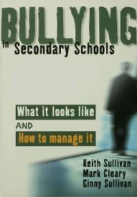 Cover Bullying in Secondary Schools