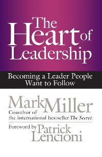 Cover The Heart of Leadership