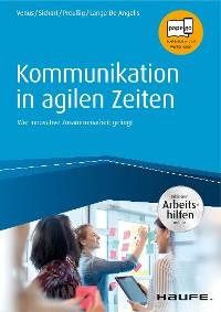 Cover Kommunikation in agilen Zeiten - inkl. Arbeitshilfen online