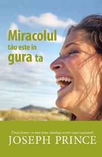 Cover Miracolul tau este in gura ta