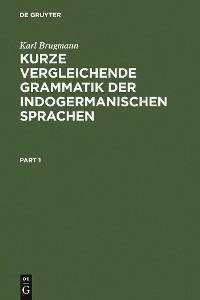 Cover Kurze vergleichende Grammatik der indogermanischen Sprachen