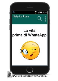 Cover La vita prima di WhatsApp