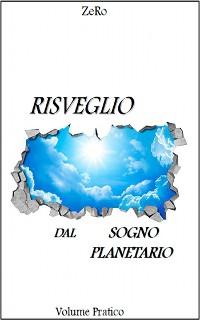 Cover Risveglio dal sogno planetario (Volume Pratico)