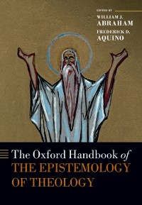 Cover Oxford Handbook of the Epistemology of Theology