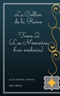 Cover Le Collier de la Reine - Tome II (Les Mémoires d'un médecin)
