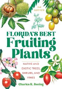 Cover Florida's Best Fruiting Plants