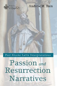 Cover Passion and Resurrection Narratives