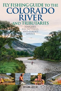 Cover Fly Fishing Guide to the Colorado River and Tributaries