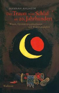 Cover Der Traum vom Schlaf im 20. Jahrhundert