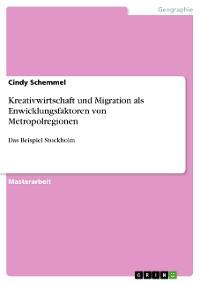 Cover Kreativwirtschaft und Migration als Enwicklungsfaktoren von Metropolregionen