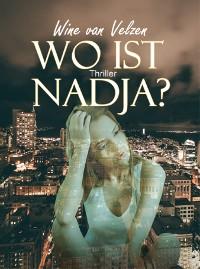 Cover Wo ist Nadja?