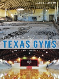Cover Historic Texas Gyms