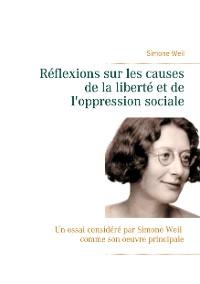 Cover Réflexions sur les causes de la liberté et de l'oppression sociale