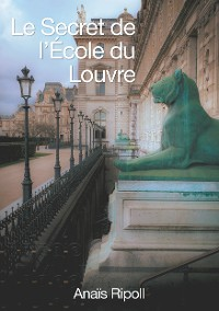 Cover Le Secret de l'Ecole du Louvre