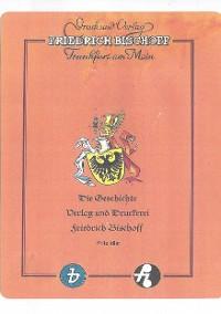 Cover Die Geschichte von Verlag und Druckerei Friedrich Bischoff