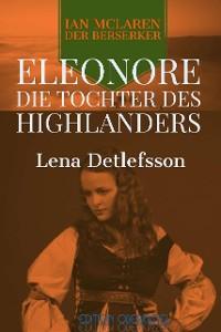 Cover Eleonore - die Tochter des Highlanders