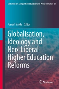 Cover Globalisation, Ideology and Neo-Liberal Higher Education Reforms