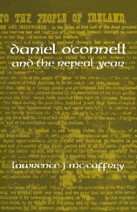 Cover Daniel O'Connell and the Repeal Year