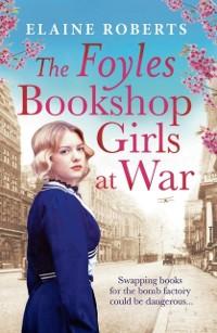 Cover Foyles Bookshop Girls at War