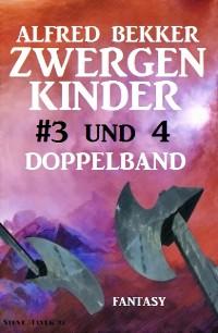 Cover Zwergenkinder #3 und 4: Doppelband