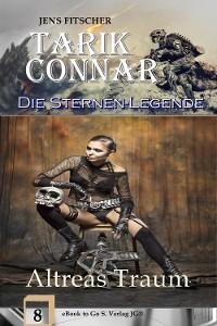 Cover Altreas Traum (Die Sternen-Legende 8)