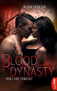 Cover Von Liebe erweckt - Blood Dynasty