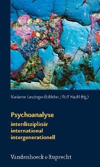 Cover Psychoanalyse: interdisziplinär – international – intergenerationell