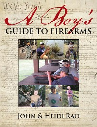 Cover A Boy's Guide to Firearms