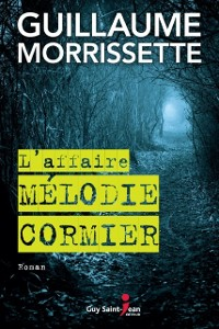 Cover L'affaire Melodie Cormier