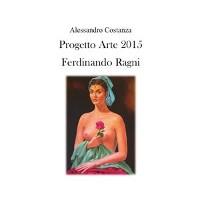 Cover Progetto Arte 2015 - Ferdinando Ragni