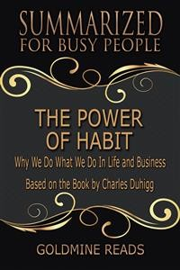 Cover The Power of Habit - Summarized for Busy People