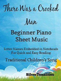 Cover There Was a Crooked Man Beginner Piano Sheet Music