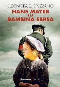 Cover Hans Mayer e la bambina ebrea