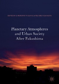 Cover Planetary Atmospheres and Urban Society After Fukushima