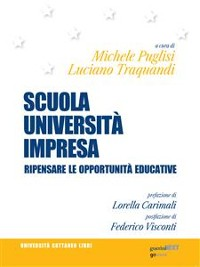 Cover Scuola, Università, Impresa. Ripensare le opportunità educative