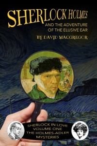Cover Sherlock Holmes and the Adventure of the Elusive Ear