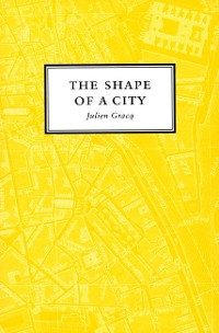 Cover The Shape of a City