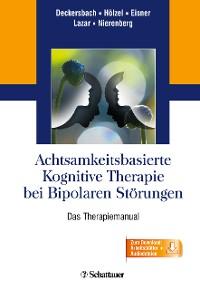 Cover Achtsamkeitsbasierte Kognitive Therapie bei Bipolaren Störungen