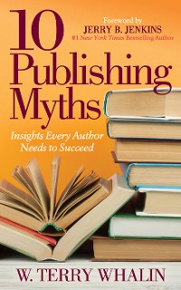 Cover 10 Publishing Myths