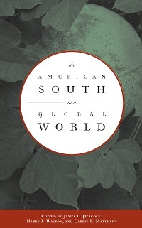 Cover The American South in a Global World