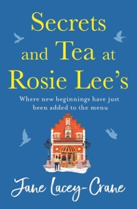 Cover Secrets and Tea at Rosie Lee's