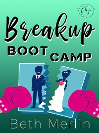 Cover Breakup Boot Camp
