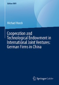 Cover Cooperation and Technological Endowment in International Joint Ventures: German Firms in China