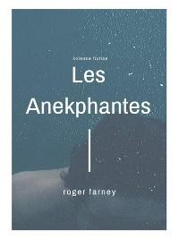 Cover Les Anekphantes