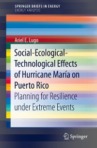 Cover Social-Ecological-Technological Effects of Hurricane María on Puerto Rico